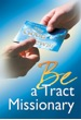 be a tract missionary